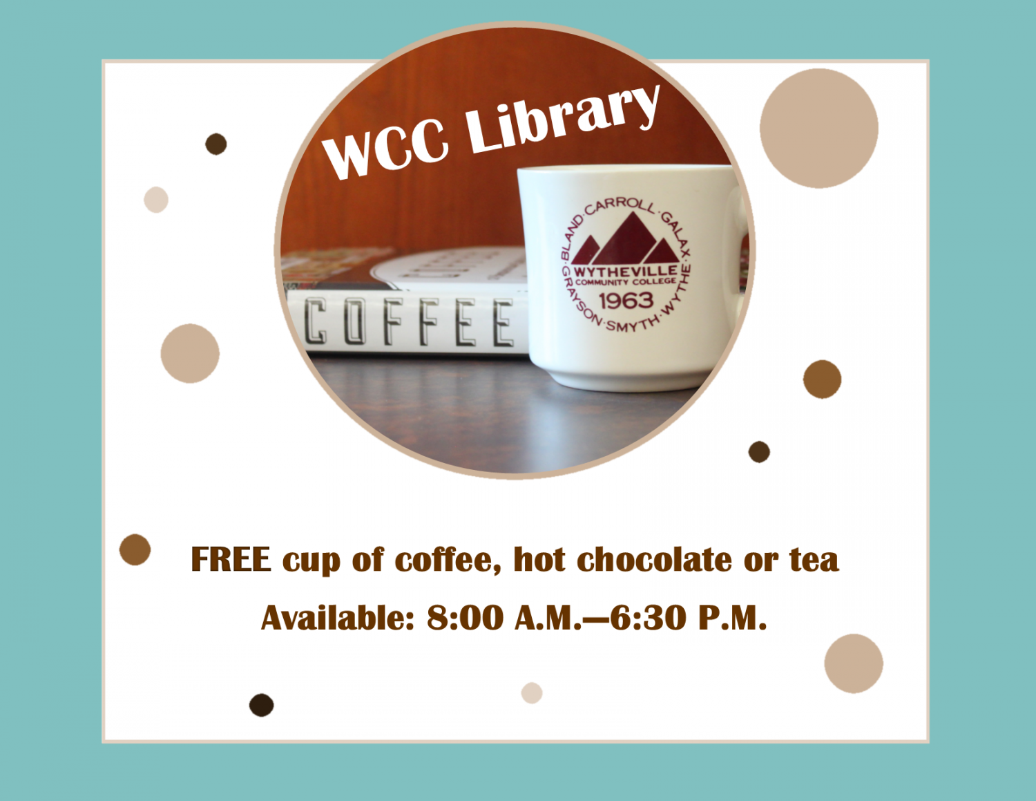 WCC Library - Free Coffee, Tea or Hot Cocoa