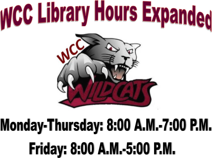 WCC Library Hours - Monday through Thursday 8 a.m. until 7 p.m. and Friday 8 a.m. until 5 p.m.